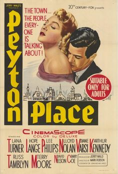 Peyton Place (1957) - this was considered to be a rather scandalous soap opera-type show back in its day