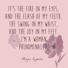 Phenomenal Woman - Maya Angelou's Most Inspiring Words - Photos