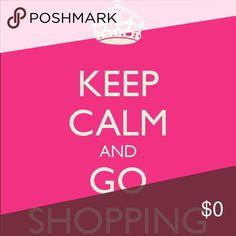 Keep calm and go shopping Keep calm and go shopping Other