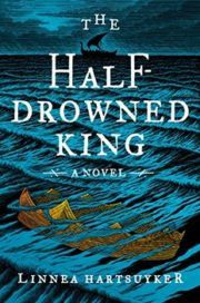 """Read """"The Half-Drowned King A Novel"""" by Linnea Hartsuyker available from Rakuten Kobo. """"Linnea Hartsuyker brings myth and legend roaring to life in this superbly good page-turning saga of Viking-era Norway. New Books, Good Books, Books To Read, Best History Books, Sea Queen, Historical Fiction Books, Literary Fiction, Fiction Novels, King Book"""