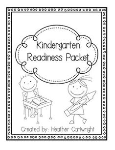Kindergarten Readiness Packet- Skills to Practice for Kind