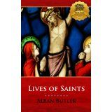 Lives of Saints - Enhanced (Illustrated) (Kindle Edition)By Alban Butler