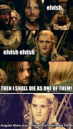 Like seriously,Aragorn!! Lol!!:D