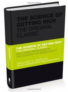 The Science of Getting Rich: The Original Classic (Capstone Classics) by Wallace Wattles, http://www.amazon.com/dp/0857080083/ref=cm_sw_r_pi_dp_vgrSsb00KVM59