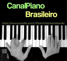 Gosta de música brasileira? Gosta de piano solo? Se inscreva no canal Piano Brasileiro. https://www.youtube.com/c/Pedrolutterbachpianobr