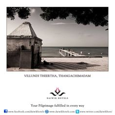 VILLUNDI THEERTHA, THANGACHIMADAM  One day when Sita was thirsty, Rama created a sweet water spring here by aiming an arrow into the ground. Today this well is located out into the sea and still contains sweet water.