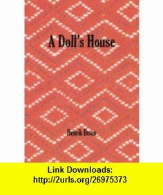 29 best books worth reading images on pinterest books to read a dolls house by henrik ibsen fandeluxe Gallery