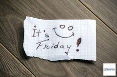 Yeah, bijna weekend! Geniet ervan :)