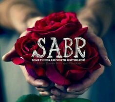 Sabr- I always tought it was patience, waiting peacefully for the troubled time to pass.