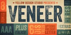 Check out the Veneer font at Fontspring. Veneer from Yellow Design Studio is a high resolution hand-crafted letterpress font that's vintage and authentic with a touch of grunge. Inspiration Typographie, Typography Inspiration, Graphic Design Inspiration, Style Inspiration, Creative Inspiration, Design Ideas, Cool Fonts, New Fonts, Fancy Fonts