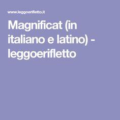 Magnificat (in italiano e latino) - leggoerifletto