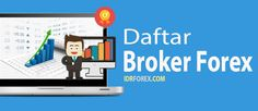 Daftar Broker Forex Terbaik dan Terpercaya Untuk Para Trader - https://twitter.com/idrforex/status/765683388292354048