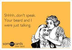 Shhhh.....beard whisperer