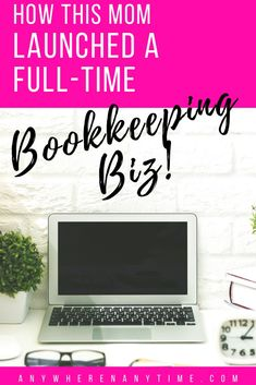 Working full-time from home is possible! This single mom found a way to start her own home bookkeeping business to spend more time with family and work on her own terms! #bookkeeping #businessideas #workathomemomrevolution