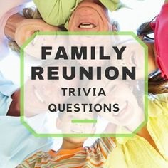 With all of the fun to be had at a family reunion, why not throw a trivia game i. Family Reunion Cakes, Family Reunion Decorations, Family Reunion Activities, Reunion Centerpieces, Family Reunions, Youth Activities, Table Decorations, Family Gatherings, Family Trivia Questions