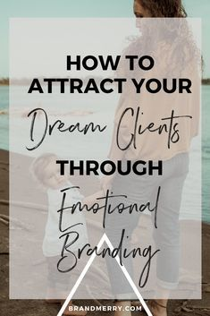 How to Attract Your Dream Clients Through Emotional Branding Today I'm going to talk to you about the single thing that has to be present in your branding in order to attract those amazing dream clients and to make money in your business. I'm talking about emotion. Click to watch the video! branding tips, business branding, money making brand, emotional branding, how to get dream clients #brandingtips, #moneymakingbrand