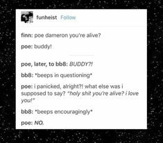 I love poe and BB-8's relationship