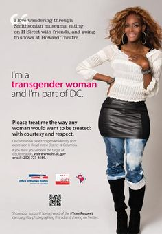 The District of Columbia Office of Human Rights (OHR) has launched a groundbreaking Transgender and Gender Identity Respect Campaign that advocates are calling the first government-funded campaign focused exclusively on the betterment of transgender and gender non-conforming people.
