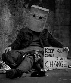 Meek (street artist) hope and change have nothing to do with money, unless you consider whose buying our futures?