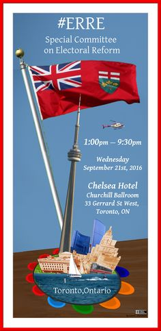 The Special Committee on Electoral Reform visits Toronto Wednesday September 2016 Us Electoral System, Visit Toronto, Chelsea Hotel, House Of Commons, Green Party, Ontario, Wednesday, September, Bob