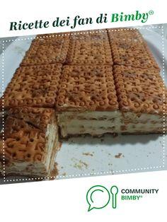 Dolce Mattonella è un ricetta creata dall'utente antonellalogo. Questa ricetta Bimby<sup>®</sup> potrebbe quindi non essere stata testata, la troverai nella categoria Dessert e pralineria su www.ricettario-bimby.it, la Community Bimby<sup>®</sup>.