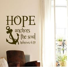 Christian Wall Decal Hope Anchors Soul, Religious Vinyl Wall Lettering, Bible Quote for Nautical Beach Decor, Inspirational Scripture Verse Wall Signage - Scripture Hope anchors the soul Vinyl Wall Quotes, Vinyl Wall Decals, Vinyl Art, Anchor Quotes, Nautical Quotes, Christian Wall Decals, Hope Anchor, Scripture Verses, Bible Scriptures