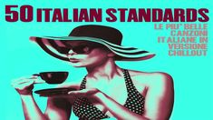 Top 50 Italian Songs of all time - Chillout, Jazz and Lounge Music Jazz Music, Music Songs, Coffee Shop Music, Funky Jazz, Nu Jazz, Morning Music, Acid Jazz, Lounge Music, Music Backgrounds