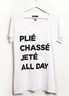 PLIÉ CHASSÉ JETÉ ALL DAY T-Shirt | The Australian Ballet @Jackie Godbold Godbold Jade