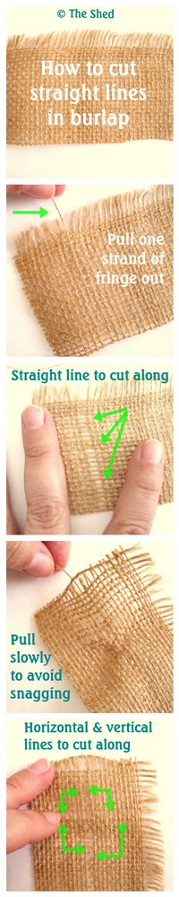 How to cut straight lines in burlap!