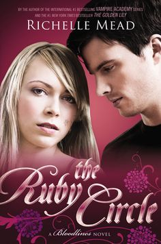THE RUBY CIRCLE by Richelle Mead -- The epic conclusion to Richelle Mead's New York Times bestselling Bloodlines series is finally here…