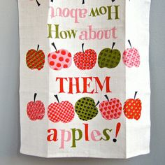 Day 105 | vintage how about them apples tea towel
