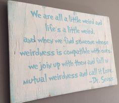 #DurhamCustomWoodDecor #family #kids #children #quote #DrSeuss