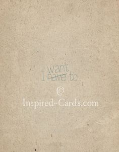 http://inspired-cards.com/store/products/i-want-to/