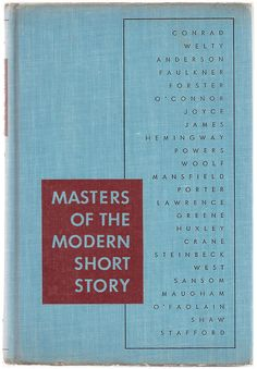 Masters of the Modern Short Story - Faulkner, Joyce, Hemingway, Woolf, Steinbeck, Huxley - 1945 - $24.00