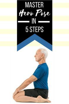 John Schumacher shows us how to master hero pose in just 5 easy steps.