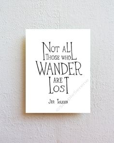 Not all who wander are lost typographic print by SimpleSerene