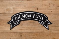 Oh How Punk Patch by sanjosesupply on Etsy