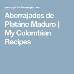 Aborrajados de Platáno Maduro | My Colombian Recipes Empanadas, Cooking, Food, Ideas Para, Home, Guava Paste, Tasty Food Recipes, Sweets, Colombian Recipes