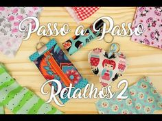 Passo a Passo - Aproveitando Retalhos #2 - Chaveiros - - YouTube Project 3, Diy And Crafts, Patches, Make It Yourself, Personalized Items, Videos, Fabric, How To Make, Blog