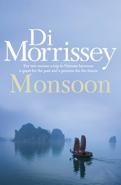 I love Di Morrissey's novels.  You can loose yourself for a few hours in romance and drama.