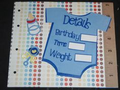 An adorable idea for a baby book. Design by Fishie's Realm of Cards, Scrapbook and Crochet #baby #scrapbook #babyboy