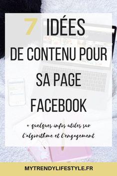 7 idées de contenus pour sa page Facebook #facebook #mytrendylifestyle