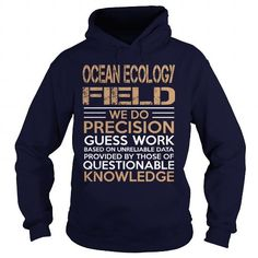 OCEAN ECOLOGY FIELD- we do T Shirts, Hoodies Sweatshirts. Check price ==► https://www.sunfrog.com/LifeStyle/OCEAN-ECOLOGY-FIELD-we-do-Navy-Blue-Hoodie.html?57074