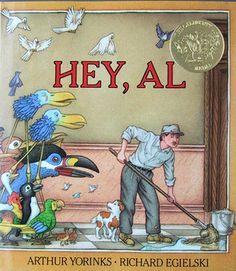 99 best check out this book images on pinterest books to read hey al by arthur yorinks illustrated by richard egielski al a fandeluxe Choice Image