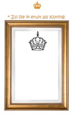 * Zo zie ik eruit als Koning!