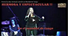 Honrar la vida, espectacular y  belleza de canto, en el mundial de tango #airesdemilonga #milonga #tango #milongueros #tangoBA #?ArgentineTango #video
