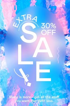 Extra 30% off sale.