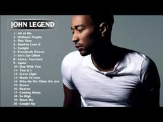 Best of John Legend HD HQ (FULL ALBUM) - YouTube