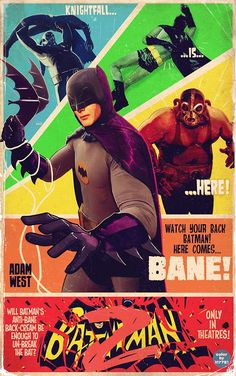 'Batman Artist Marco D'Alfonso envisions a sequel to the 1966 'Batman' movie starring Adam West. This retro-looking poster features the campiest Caped Crusader battling Bane in the classic 'Knightfall' comic story. Batman 2, Batman 1966, Batman Poster, Batman Artwork, Bob Kane, Dc Comics, Comic Art, Comic Books, Movie Sequels