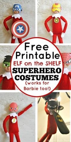 Don't purchase Elf accessories when you can print some for FREE! These Free Printable Elf on the Shelf Super Hero Costumes work for Barbie too! Elf on the shelf ideas, elf on the shelf, elf ideas, Christmas, Christmas fun, free printables, barbie costumes, barbie outfits